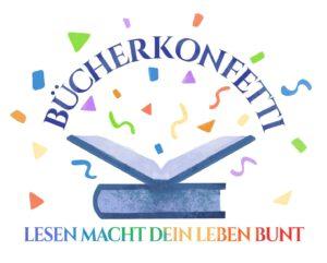 Bücherkonfetti - Lesen macht dein Leben bunt